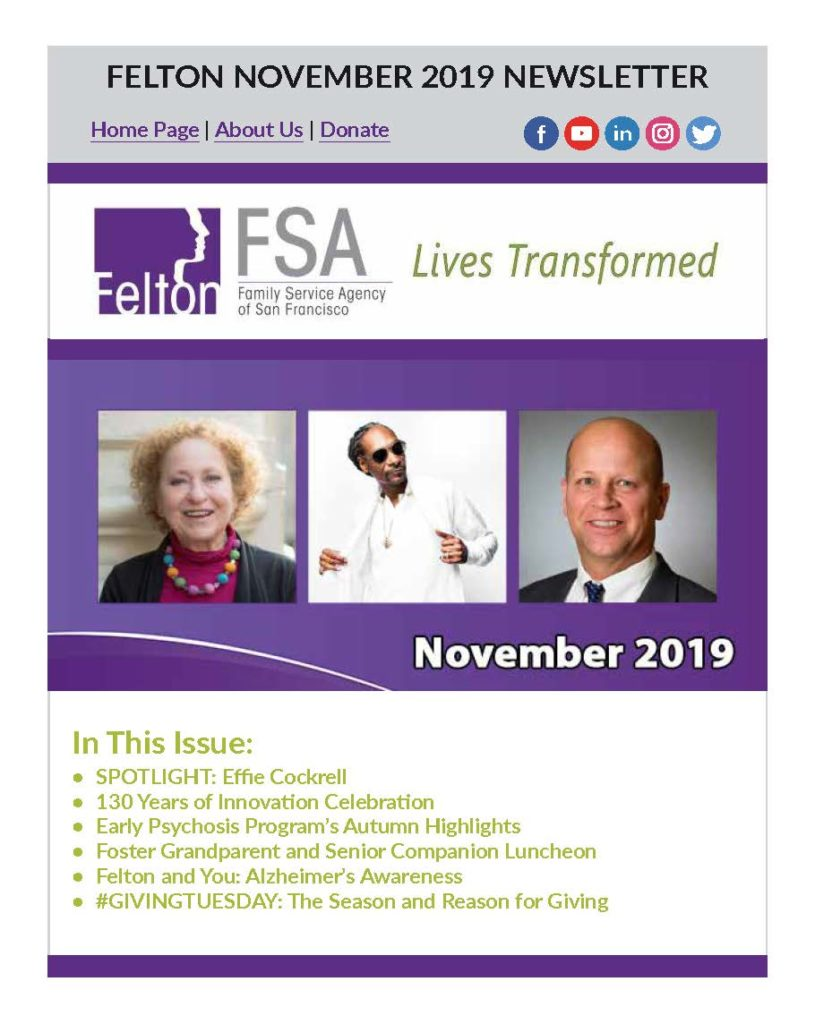 Enjoy Your NOV 2019 Newsletter from Felton Institute-FSA, Page 1 of 16